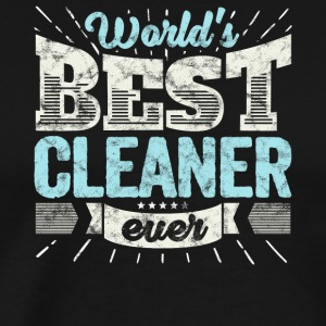 TOP Cleaner: Worlds Best Cleaner Ever - Men's Premium T-Shirt