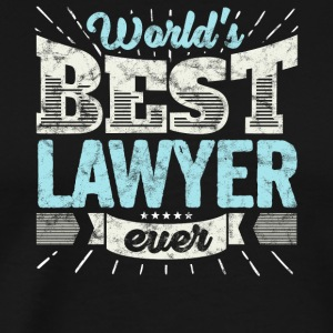 TOP Advokat Worlds Best advokat Ever - Premium-T-shirt herr