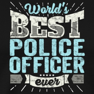 flic: Officier de police du monde Best Ever - T-shirt Premium Homme