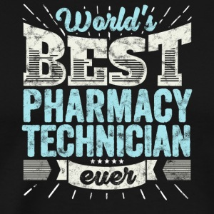 Pharmacist: Worlds Best Apotekstekniker Ever - Premium-T-shirt herr