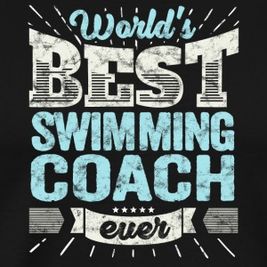 TOP Swimming Coach: Best Swimming Coach Ever - Men's Premium T-Shirt
