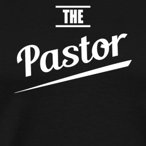 The pastor - Men's Premium T-Shirt