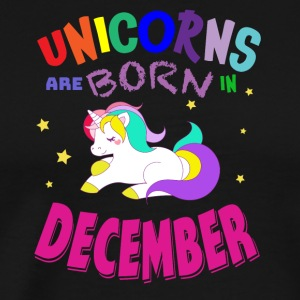 Unicorns Are Born In December Einhorn - Männer Premium T-Shirt