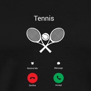 Tennis is calling - Men's Premium T-Shirt