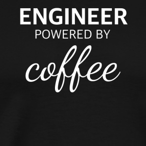 ENGINEER powered by COFFEE funny engineer - Men's Premium T-Shirt