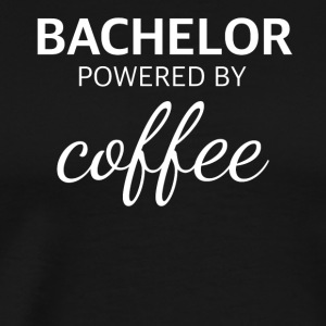 BACHELOR powered by COFFEE funny bachelor - Men's Premium T-Shirt