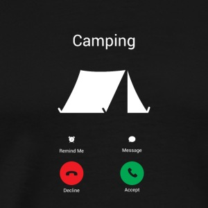 Camping ruft! Camper berge backpacking camp - Männer Premium T-Shirt