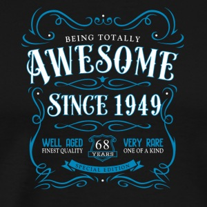 Being Totally Awesome Since 1949 - Men's Premium T-Shirt