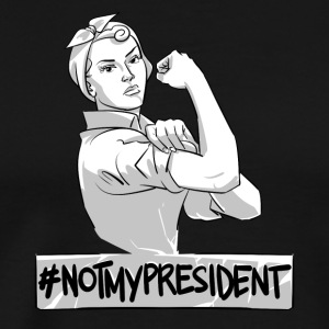 Not My President Political Feminist Women's Rights - Men's Premium T-Shirt