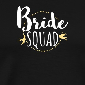 Bride Squad høne Team Bride - Premium T-skjorte for menn