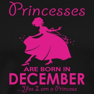 Princesses are born in December - Men's Premium T-Shirt