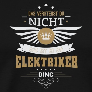Electrician gift for birthday - Men's Premium T-Shirt
