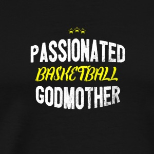 Distressed - PASSIONATED BASKETBALL GODMOTHER - Men's Premium T-Shirt