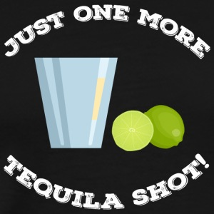 Just one more Tequila Shot T-Shirt Mexico Tequila - Männer Premium T-Shirt