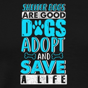 Save a life / DOGS - Men's Premium T-Shirt
