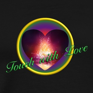 Touch with love - Männer Premium T-Shirt