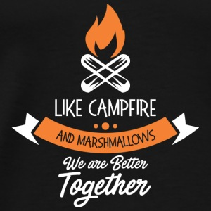 like campfire and marshmallows we are better