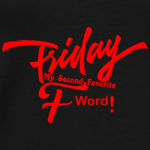 FRIDAY - F WORD - Männer Premium T-Shirt