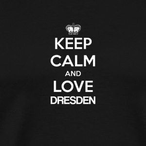 Keep Calm and love DRESDEN - Men's Premium T-Shirt
