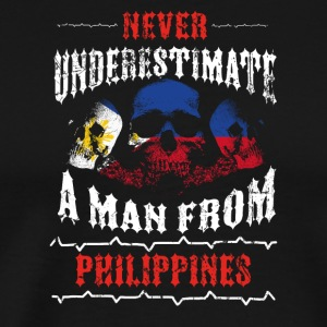 never underestimate man PHILIPPINES - Männer Premium T-Shirt