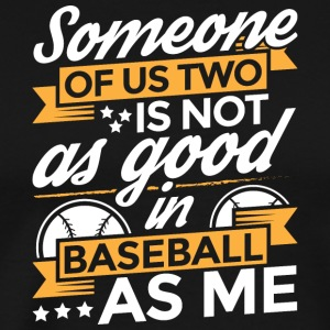 SOMEONE OF US baseball - Männer Premium T-Shirt