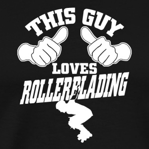 This guy loves rollerblading - Men's Premium T-Shirt