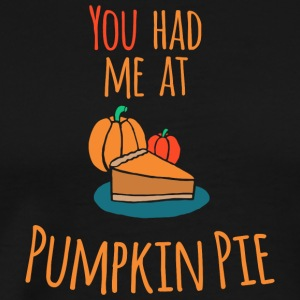 You had me at Pumpkin Pie - Happy Halloween - Männer Premium T-Shirt