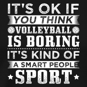 volleyball ITS OK SMART PEOPLE SPORT - Männer Premium T-Shirt