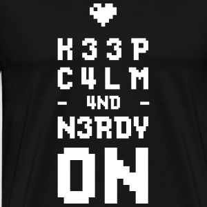Keep calm and nerdy on - Men's Premium T-Shirt