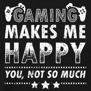 Gamer Gaming Shirt T-Shirt Makes Me Happy - Men's Premium T-Shirt