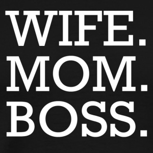 WIFE MOM BOSS WMB - T-shirt Premium Homme