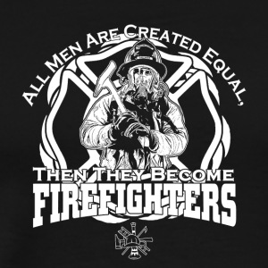 All men created equal firefighters - Men's Premium T-Shirt