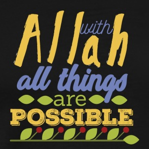 With Allah All Things are Possible - Men's Premium T-Shirt