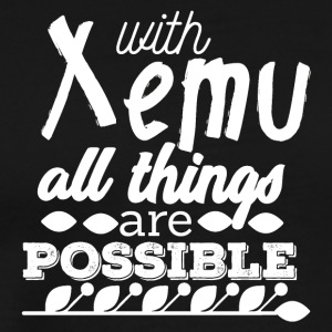 With Xemu All Things are Possible - White - Men's Premium T-Shirt