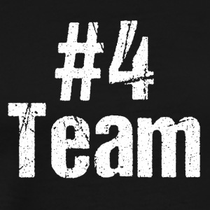 Team Teamplayer Hashtag Number 4 four team - Men's Premium T-Shirt