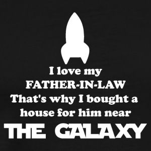 Father in Law Rocket Gift House near The Galaxy - Men's Premium T-Shirt