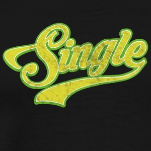 Cool design per i single e singolo - Maglietta Premium da uomo