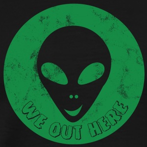 Alien / Zone 51 / UFO: We Out Here - AlienHead - T-shirt Premium Homme