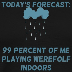 Werewolf / Halloween: Today's Forecast: 99 Percent - Men's Premium T-Shirt