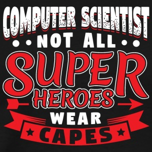 PAS TOUS SUPER HEROES PORTER CAPES - ORDINATEUR Scientis - T-shirt Premium Homme