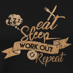 EAT SLEEP REPEAT WORKOUT - Herre premium T-shirt