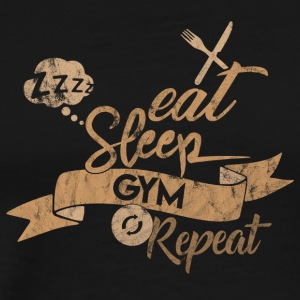 Eat Sleep REPEAT PALESTRA - Maglietta Premium da uomo