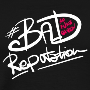 Bad Reputation - B - Männer Premium T-Shirt