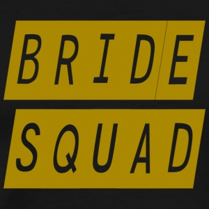 bride squad - Men's Premium T-Shirt