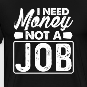 Not a job - Men's Premium T-Shirt