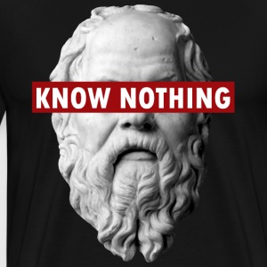KNOW NOTHING SOCRATES - Men's Premium T-Shirt