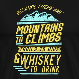 Whiskey and mountains - Men's Premium T-Shirt