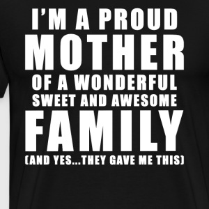 Funny original gift for mother of family - Men's Premium T-Shirt