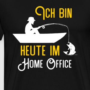 Today I am in the home office fishing shirt fishing - Men's Premium T-Shirt