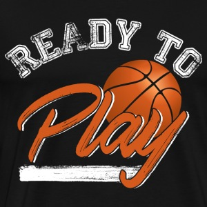 Ready To Play - Men's Premium T-Shirt